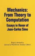 Mechanics: From Theory to Computation: Essays in Honor of Juan-Carlos Simo