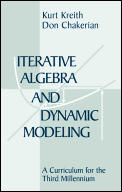Iterative Algebra and Dynamic Modeling with CDROM (Textbooks in Mathematical Sciences)