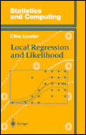 Local Regression and Likelihood (Statistics and Computing)