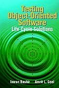 Testing Object-Oriented Software: Life Cycle Solutions