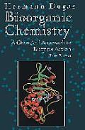 Bioorganic Chemistry : a Chemical Approach To Enzyme Action (3RD 96 Edition)