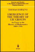 Emergence of the Theory of Lie Groups: An Essay in the History of Mathematics 1869 1926