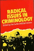 Radical Issues in Criminology