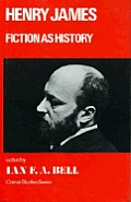 Henry James Fiction As History