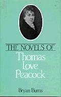 The Novels of Thomas Love Peacock