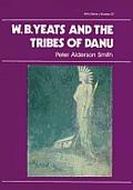 W B Yeats & The Tribes Of Danu