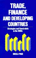 Trade, Finance, and Developing Countries: Strategies and Constraints in the 1990s