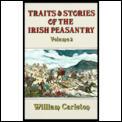 Traits & Stories of the Irish Peasantry, II