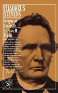 Thaddeus Stevens Scourge Of The South