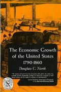 The Economic Growth of the United States: 1790-1860