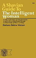Shavian Guide To The Intelligent Woman Shaw