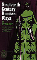 Nineteenth Century Russian Plays An Anthology