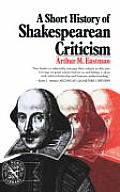 A Short History of Shakespearean Criticism