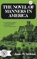The Novel of Manners in America