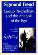 Group Psychology & the Analysis of the Ego