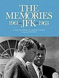 The Memories: JFK 1961-1963
