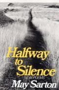 Halfway To Silence New Poems