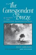 The Correspondent Breeze: Essays on English Romanticism
