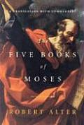 Five Books of Moses A Translation with Commentary