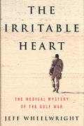 The Irritable Heart: The Medical Mystery of the Gulf War Cover