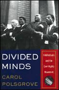 Divided Minds Intellectuals & The Civil