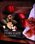The Zuni Cafe Cookbook: A Compendium of Recipes and Cooking Lessons from San Francisco's Beloved Restaurant Cover