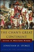 Chans Great Continent China In Western