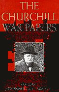 Churchill War Papers Volume 1 At The Admiral
