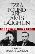 Ezra Pound & James Laughlin Selected Letters Selected Letters