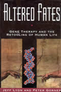 Altered Fates Gene Therapy & The Retooli