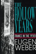 Hollow Years France In The 1930s - Signed Edition
