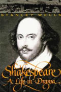 Shakespeare A Life In Drama