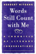 Words Still Count With Me A Chronicle Of