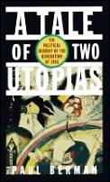 Tale Of Two Utopias