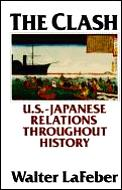 Clash US Japanese Relations Throughout History