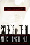 Science on trial :the clash of medical evidence and the law in the breast implant case Cover