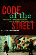 Code Of The Street Decency Violence
