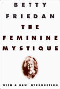 Feminine Mystique / With New Introduction ((Rev)97 Edition) Cover