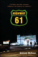 Highway 61 A Father & Son Journey Through the Middle of America