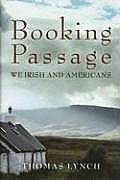 Booking Passage: We Irish & Americans