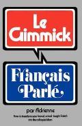 Gimmick I: Francais Parle
