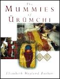 Mummies Of Urumchi