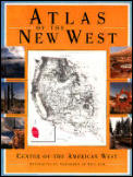 Atlas Of The New West Portrait Of A Changing Region