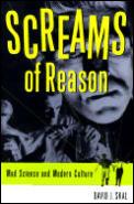Screams Of Reason Mad Science In Modern