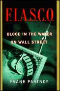 Fiasco Blood In The Water On Wall Street