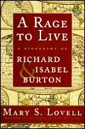 A Rage to Live: A Biography of Richard and Isabel Burton (American)