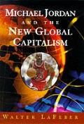 Michael Jordan & The New Global Capitali