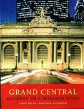 Grand Central Gateway to a Million Lives