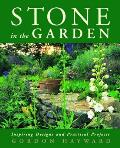 Stone in the Garden Inspiring Designs & Practical Projects