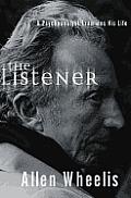 Listener A Psychoanalyst Examines His Li